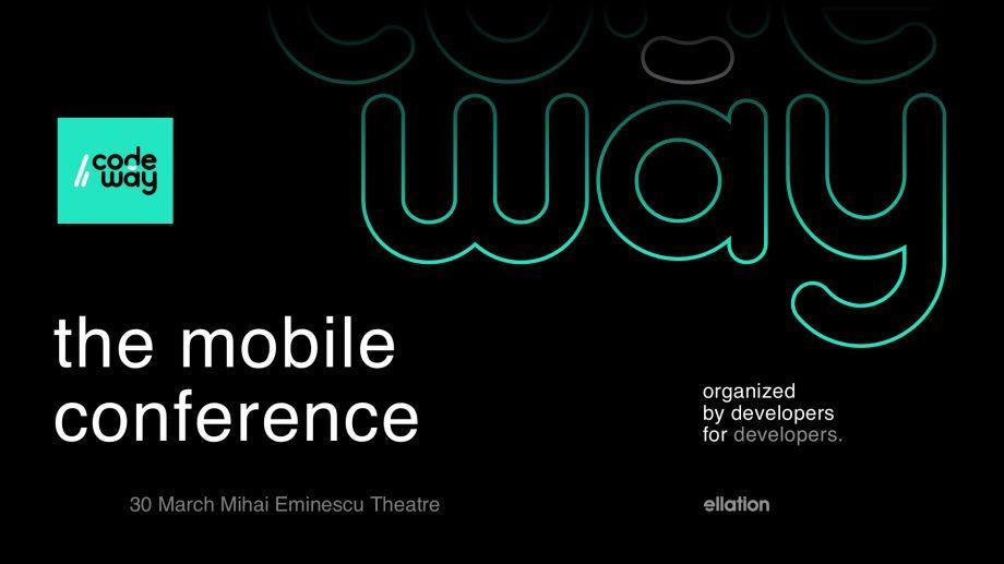 """Приди на """"CodeWay – The Mobile Conference"""" и узнай как разрабатываются ОС iOS și Android. Регистрируйся и выиграй футболку"""