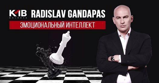 Самый новый тренинг Радислава Гандапаса «Эмоциональный Интеллект начинает и выигрывает» наконец-то и в Кишиневе